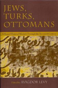 Jews, Turks, Ottomans