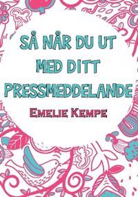 Så når du ut med ditt pressmeddelande - Emelie Kempe | Laserbodysculptingpittsburgh.com