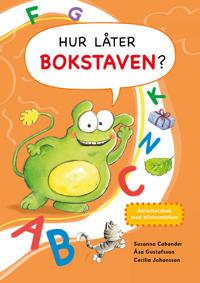 Hur låter bokstaven? : aktivitetsbok med klistermärken
