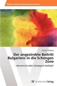 Der Angestrebte Beitritt Bulgariens in Die Schengen Zone