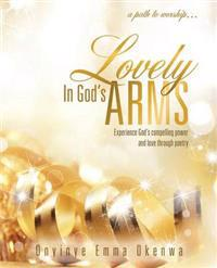 Lovely in God's Arms