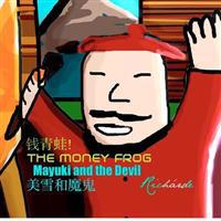 The Money Frog: Miyuki and the Devil [Simplified Chinese Edition]