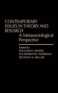 Contemporary Issues in Theory and Research: A Metasociological Perspective