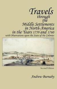 Travels through the Middle Settlements in North-America in the Years 1759 and 1760