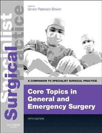 Core Topics in General and Emergency Surgery