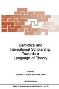 Semiotics and International Scholarship