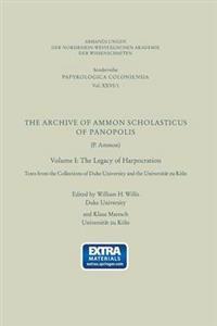 The Archive of Ammon Scholasticus of Panopolis