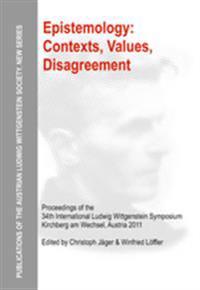 Epistemology: Contexts, Values, Disagreement
