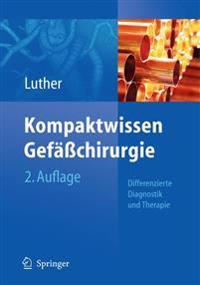Kompaktwissen Gefachirurgie: Differenzierte Diagnostik Und Therapie