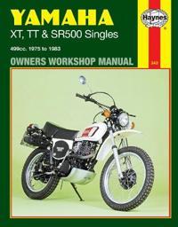 Yamaha XT, TT and SR500 Singles 1975-83 Owner's Workshop Manual