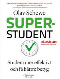 Superstudent : effektivare inlärning, för bättre betyg