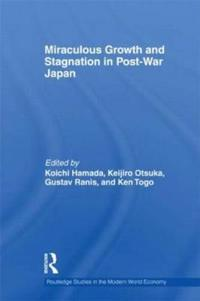 Miraculous Growth and Stagnation in Post-War Japan