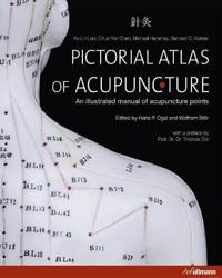 Pictorial Atlas of Acupuncture