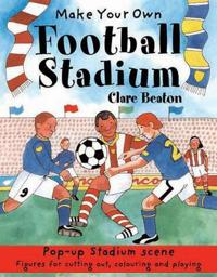 Make Your Own Football Stadium