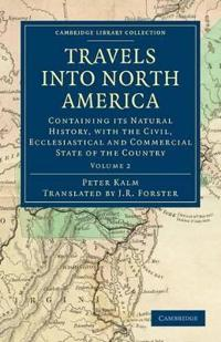 Travels into North America 3 Volume Set Travels into North America