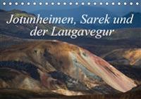 Traumpfade im Hohen Norden. Jotunheimen, Sarek und der Laugavegur (Tischkalender 2020 DIN A5 quer)