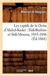 Les Captifs de la Deira D'Abd-El-Kader