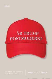 Är Trump postmodern? - Nora Hämäläinen pdf epub