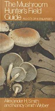The Mushroom Hunter's Field Guide