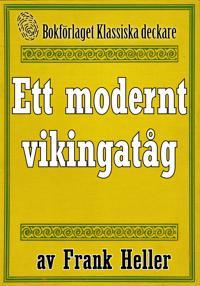 Ett modernt vikingatåg. Återutgivning av text från 1935