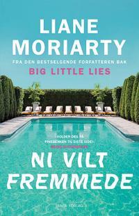 Ni vilt fremmede - Liane Moriarty | Ridgeroadrun.org