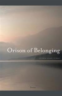 Orison of Belonging