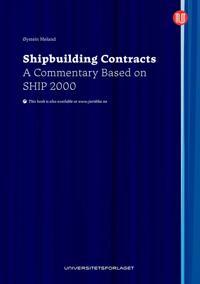 Shipbuilding contracts - Øystein Meland | Inprintwriters.org