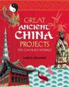 Great Ancient China Projects