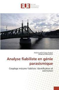 Analyse Fiabiliste En G�nie Parasismique