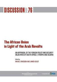 The African Union in Light of the Arab Revolts