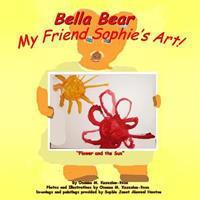 Bella Bear My Friend Sophie's Art!
