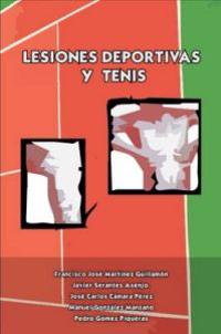 Lesiones Deportivas y Tenis/ Sports Injuries and Tennis