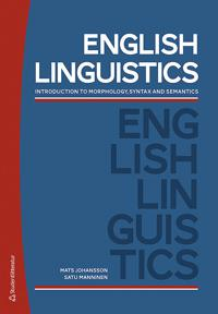 English Linguistics : introduction to morphology, syntax and semantics