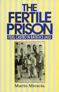 The Fertile Prison