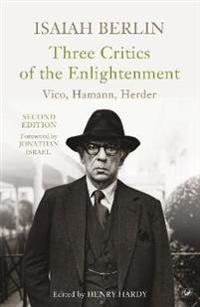 Three Critics Of The Enlightenment