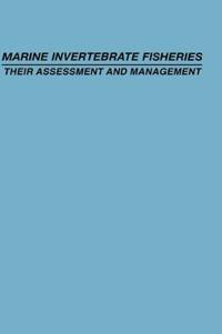 Marine Invertebrate Fisheries: Their Assessment and Management