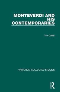 Monteverdi and His Contemporaries