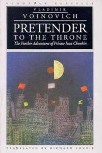 Pretender To The Throne-Further Adventures Of Private Ivan Chonkin New Ed