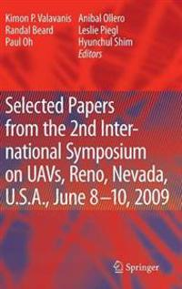 Selected Papers from the 2nd International Symposium on UAVs, Reno, Nevada, U.S.A. June 8-10, 2009