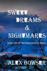 Sweet Dreams and Nightmares: The Imagi-Nation Wars
