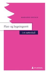 Plan- og bygningsrett i et nøtteskall - Marianne Reusch   Ridgeroadrun.org