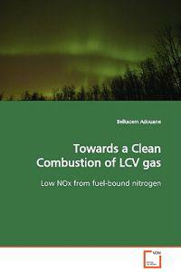 Towards a Clean Combustion of Lcv Gas