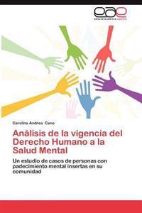 Analisis de La Vigencia del Derecho Humano a la Salud Mental