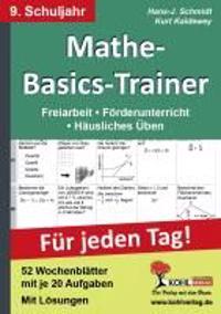Mathe-Basics-Trainer / 9. Schuljahr Grundlagentraining für jeden Tag!