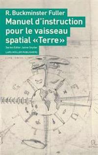 Manuel D'Instruction Pour Le Vaisseau Spatial Terre