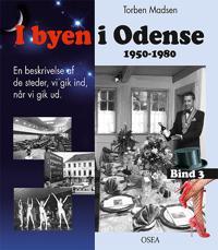 I byen i Odense, 1950-1980