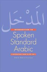Introduction to Spoken Standard Arabic