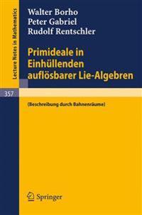 Primideale in Einhullenden Auflosbarer Lie-Algebren