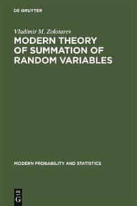 Modern Theory of Summation of Random Variables