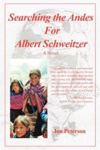 Searching the Andes for Albert Schweitzer
